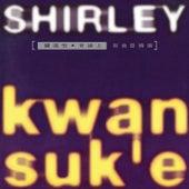 Shi Tu Shang Xin Qu + Jing Xuan de Shirley Kwan