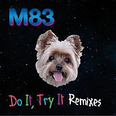 Do It, Try It Remixes von M83