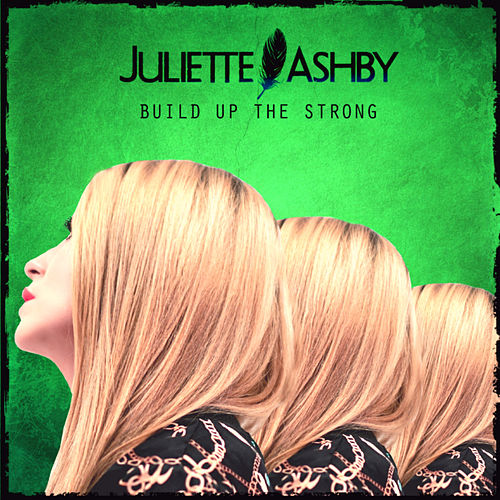 Build up the Strong by Juliette Ashby