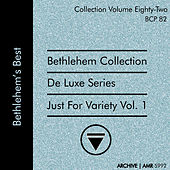 Deluxe Series Volume 82 (Bethlehem Collection): Just for Variety, Volume 1 by Various Artists
