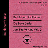 Deluxe Series Volume 83 (Bethlehem Collection): Just for Variety, Volume 2 de Various Artists