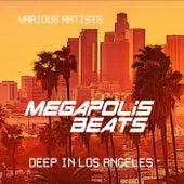 Megapolis Beats (Deep in Los Angeles), Vol. 2 de Various Artists