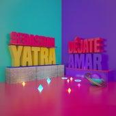 Déjate Amar by Sebastián Yatra