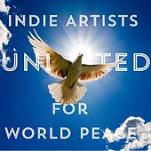 Indie Artists United for World Peace de Various Artists