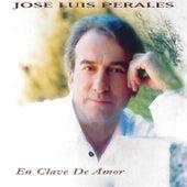 En Clave de Amor de José Luis Perales