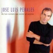 Me Han Contado Que Existe un Paraíso de José Luis Perales