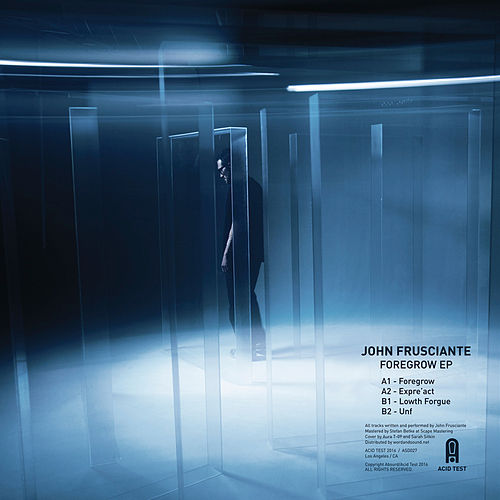 Foregrow by John Frusciante