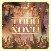 Tudo Novo (Ao Vivo) by Dan & Janaina