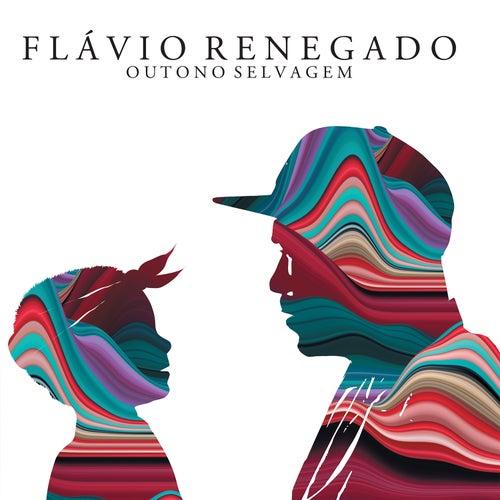 Outono Selvagem by Flávio Renegado