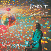 Circa: Now! by Rocket from the Crypt