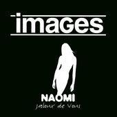 Naomi (Jaloux de vous) - EP de Images
