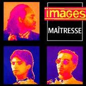 Maîtresse - EP de Images