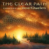The Clear Path (Compiled by Desert Dwellers) by Various Artists
