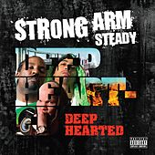 Deep Hearted de Strong Arm Steady