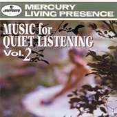 Music For Quiet Listening Vol. 2 by Various Artists