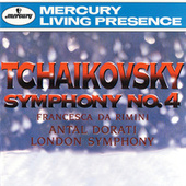 Tchaikovsky: Symphony No.4; Francesca da Rimini/Borodin: Prince Igor Overture by Various Artists