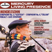 "Mendelssohn: Symphony No.3 – ""Scottish"" & Symphony No.4 – ""Italian"";  Fingal's Cave Overture by Various Artists"