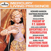 Howard Hanson Conducts - Moore/Carpenter/Rogers/Phillips by Eastman-Rochester