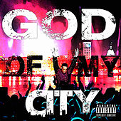 God of My City by Soprano