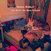 My Bed's My Best Friend von Quinn Walker