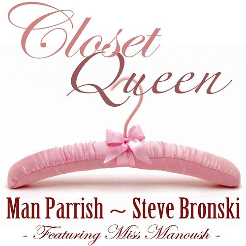 Closet Queen (feat. Miss Manoush) by Man Parrish