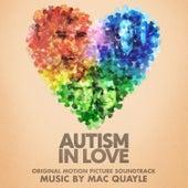 Autism in Love (Original Motion Picture Soundtrack) de Mac Quayle