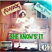 She Knows It - Single by Smigg Dirtee