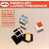 Bloch: Concerto Grosso No. 1 & No. 2/Schelomo by Various Artists