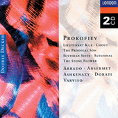 Prokofiev: Lieutenant Kijé; Stone Flower; Prodigal Son; Scythian Suite, &c. by Various Artists