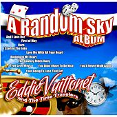 A Random Sky von Eddie Vuittonet and the Time Travelers