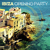 Ibiza Opening Party de Various Artists