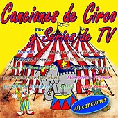 Canciones Infantiles de Circo y Series de Tv by Canciones Infantiles