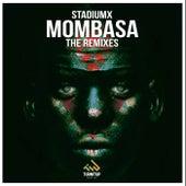 Mombasa (The Remixes) de Stadiumx