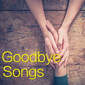 Goodbye Songs de Various Artists