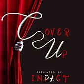 The Cover Up EP de Impact