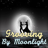 Grooving By Moonlight by Various Artists