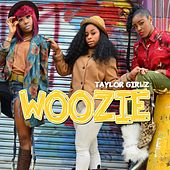 Woozie by Taylor Girlz