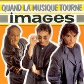 Quand la musique tourne - EP de Images