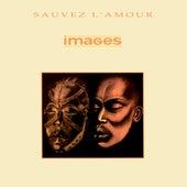 Sauvez l'amour - EP de Images