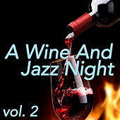 A Wine And Jazz Night, vol. 2 by Various Artists