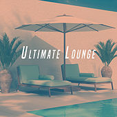 Ultimate Lounge by Various Artists