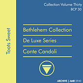 Deluxe Series Volume 30 (Bethlehem Collection): Toots Sweet von Conte Candoli
