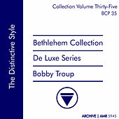 Deluxe Series Volume 35 (Bethlehem Collection): The Distinctive Style by Bobby Troup