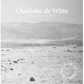 Sehnsucht de Charlotte de Witte