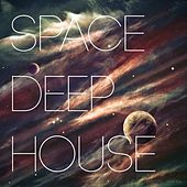 Space Deep House by Various Artists