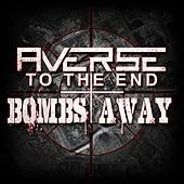 Bombs Away de Averse to the End