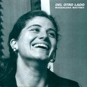 Del Otro Lado by Magdalena Matthey
