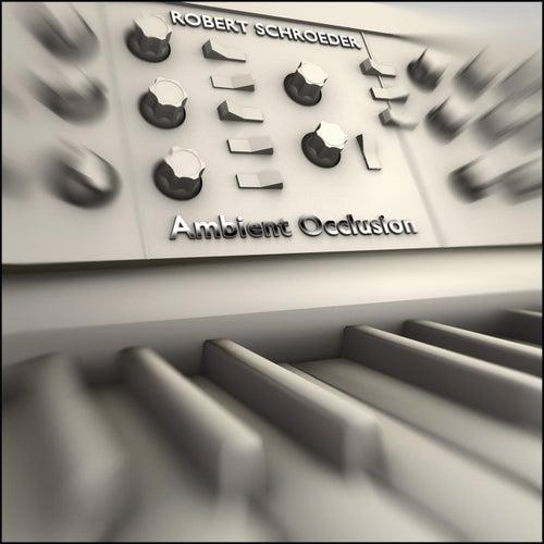 Ambient Occlusion by Robert Schroeder