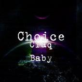 Craq Baby de Choice