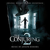 The Conjuring 2: Original Motion Picture Soundtrack by Joseph Bishara
